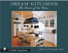 Dream Kitchens, The Heart of the Home