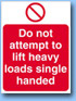 Do-not-lift sign